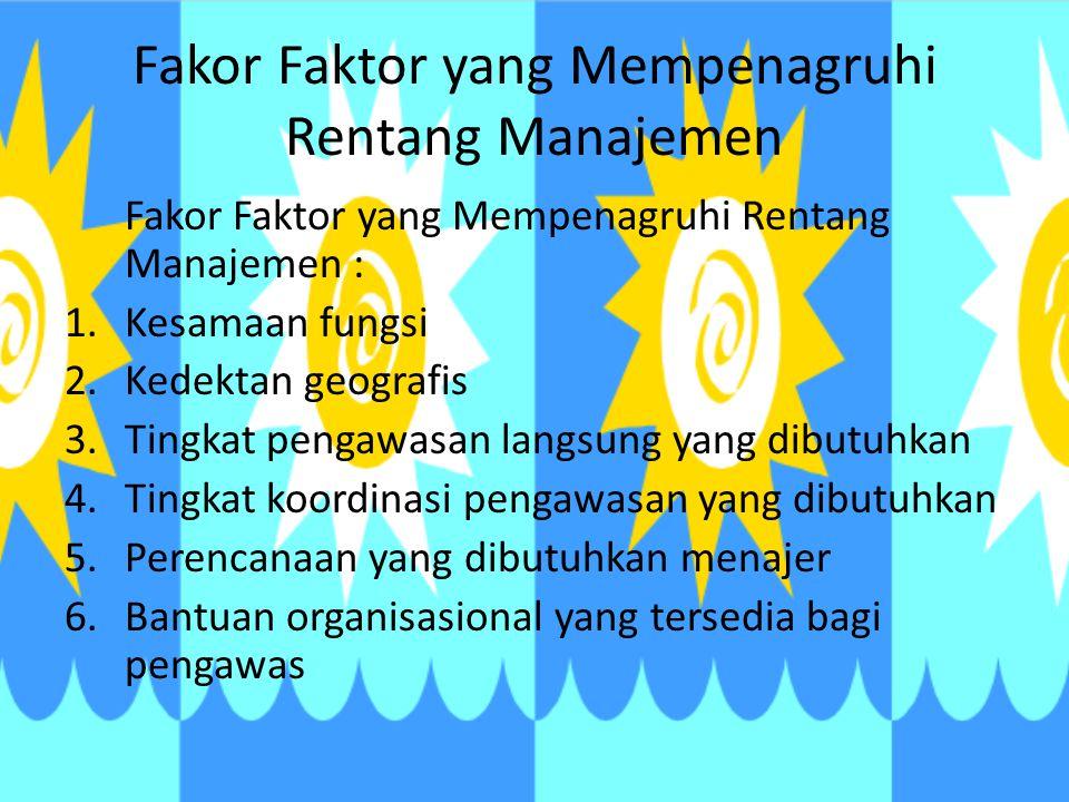 Fakor Faktor yang Mempenagruhi Rentang Manajemen