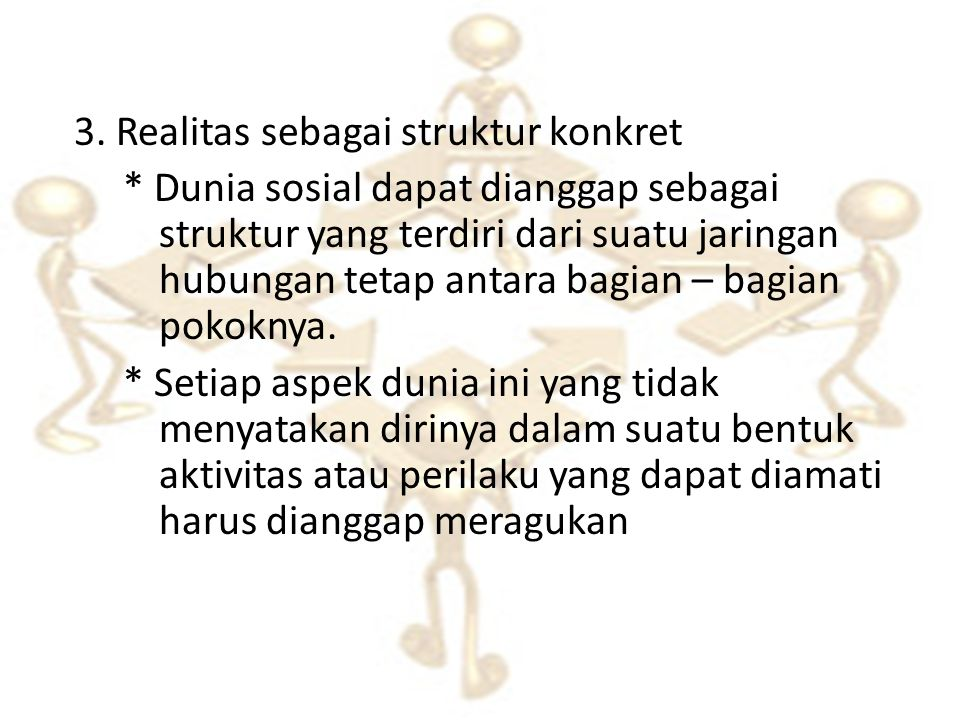 3. Realitas sebagai struktur konkret