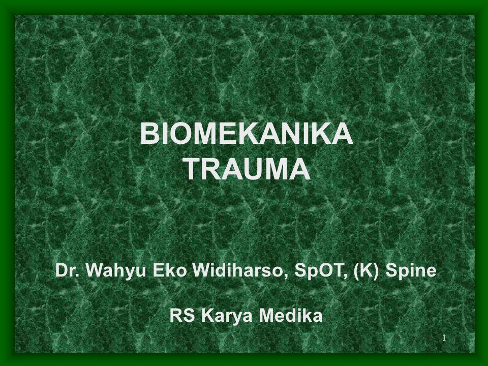 Dr. Wahyu Eko Widiharso, SpOT, (K) Spine