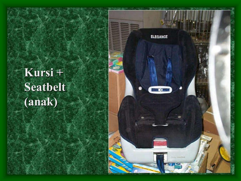Kursi + Seatbelt (anak)