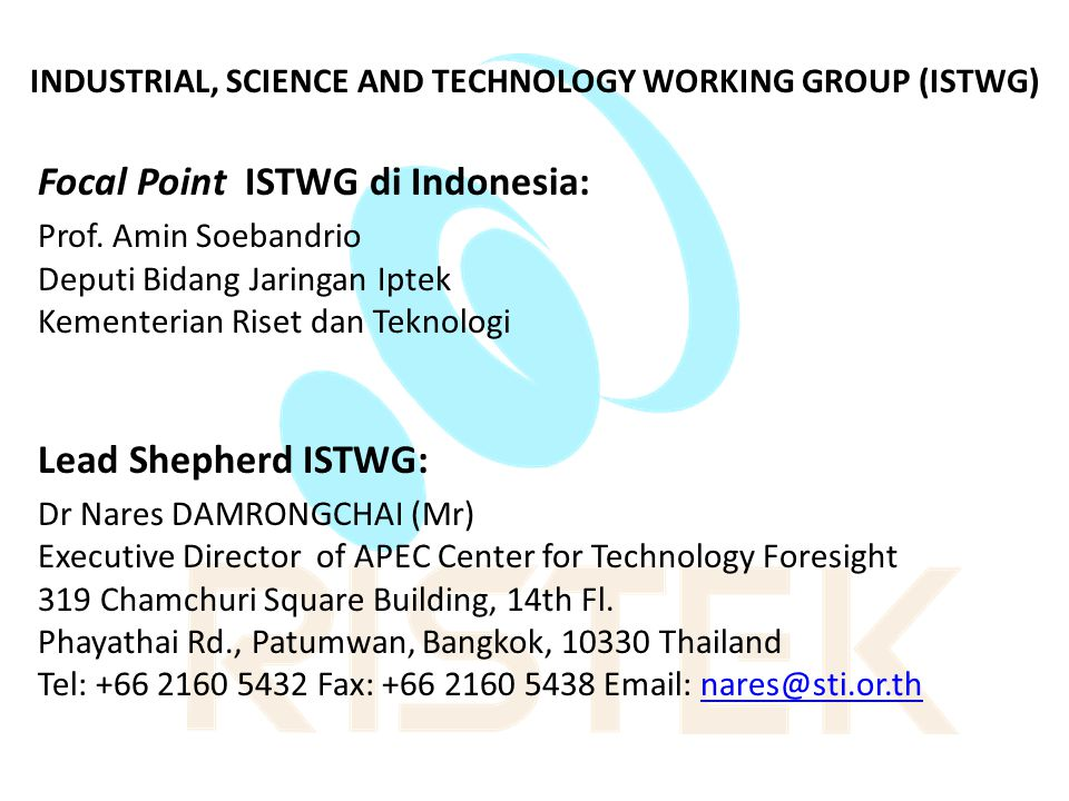 INDUSTRIAL, SCIENCE AND TECHNOLOGY WORKING GROUP (ISTWG)