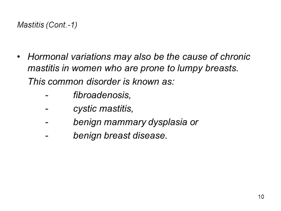 This common disorder is known as: - fibroadenosis, - cystic mastitis,