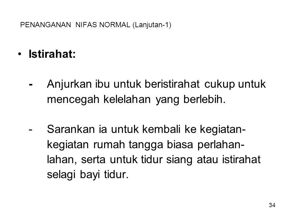 PENANGANAN NIFAS NORMAL (Lanjutan-1)