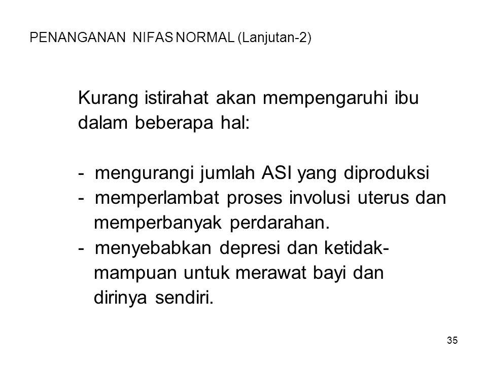 PENANGANAN NIFAS NORMAL (Lanjutan-2)