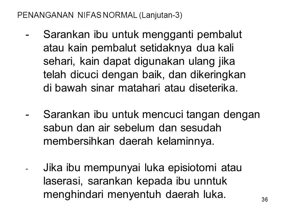 PENANGANAN NIFAS NORMAL (Lanjutan-3)