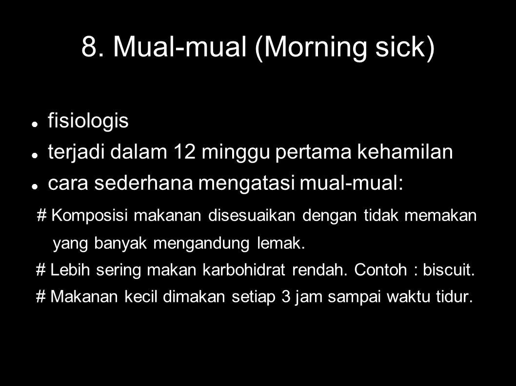 8. Mual-mual (Morning sick)‏
