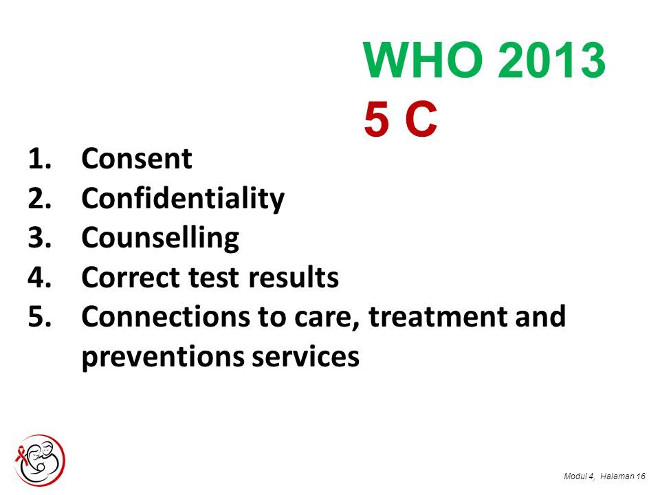 WHO 2013 5 C Consent Confidentiality Counselling Correct test results