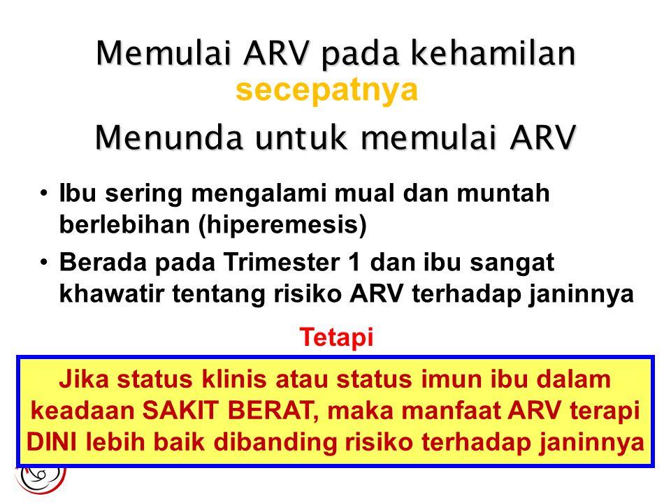Memulai ARV pada kehamilan secepatnya
