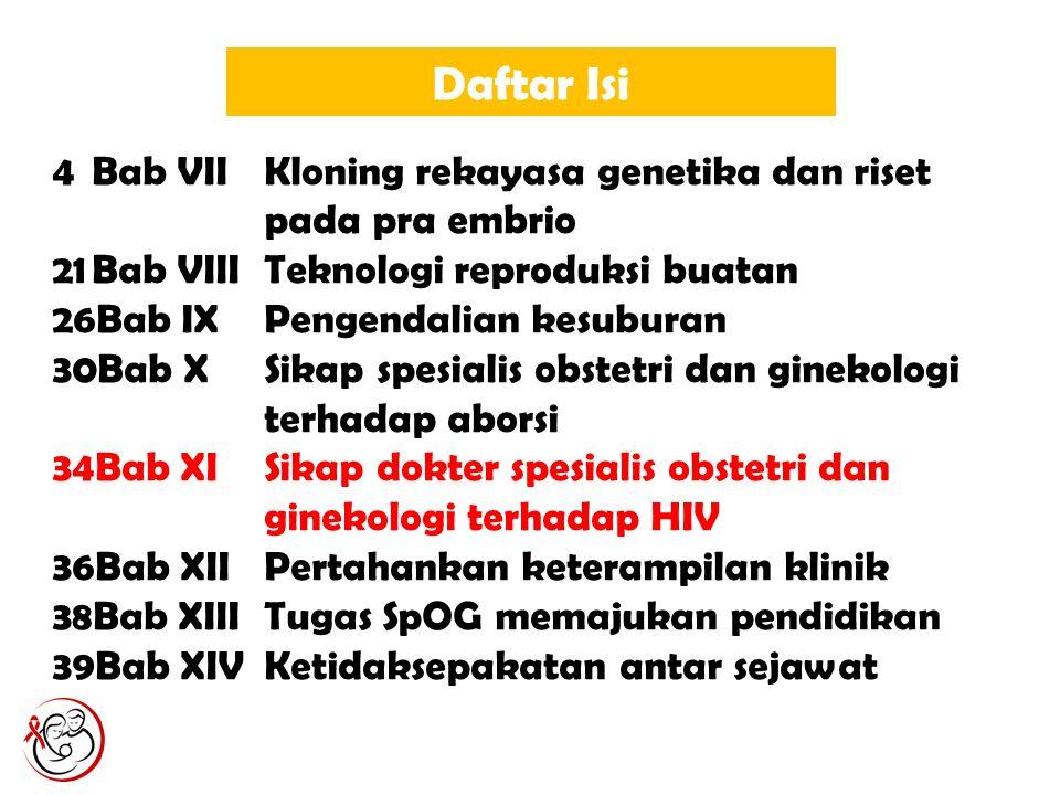 Daftar Isi Bab VII Kloning rekayasa genetika dan riset pada pra embrio