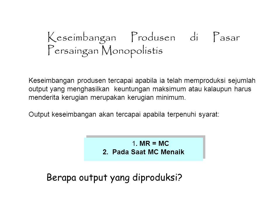 Berapa output yang diproduksi
