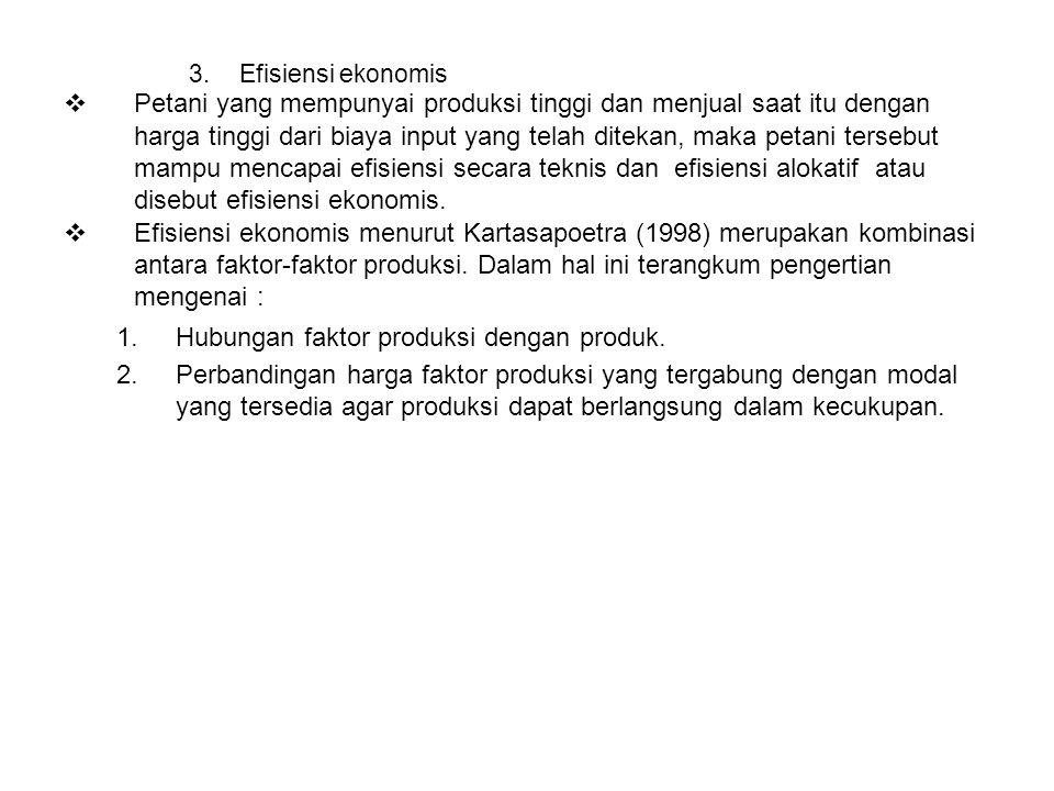Hubungan faktor produksi dengan produk.