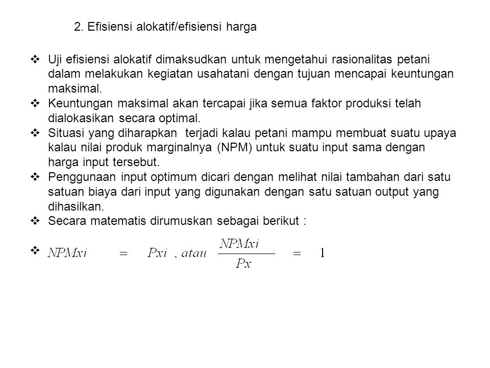 2. Efisiensi alokatif/efisiensi harga