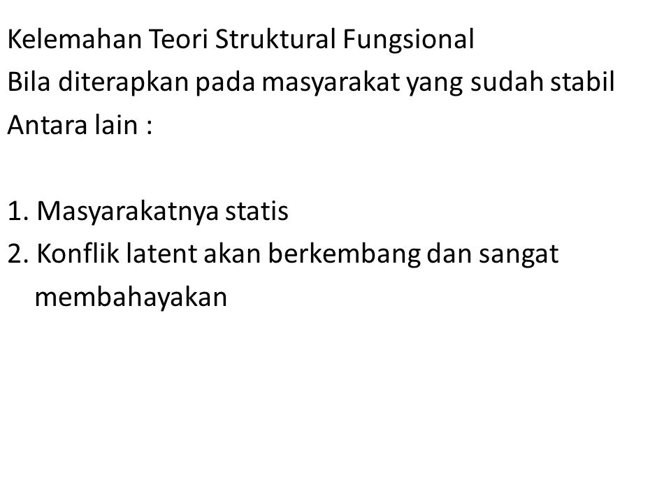 Kelemahan Teori Struktural Fungsional