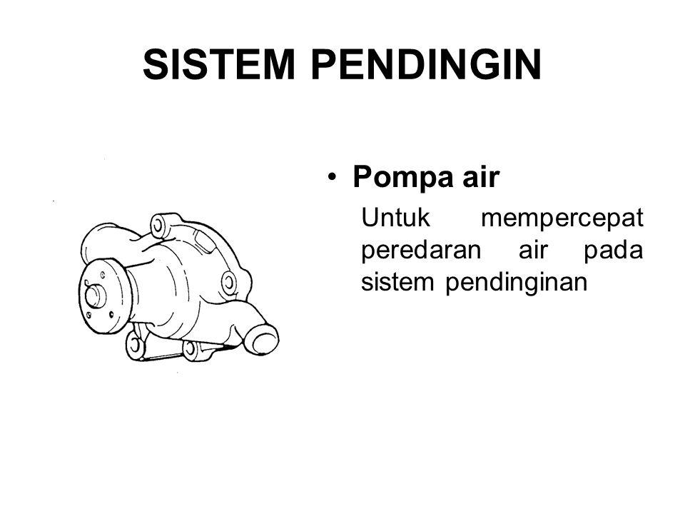 SISTEM PENDINGIN Pompa air