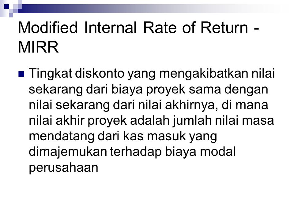 Modified Internal Rate of Return - MIRR