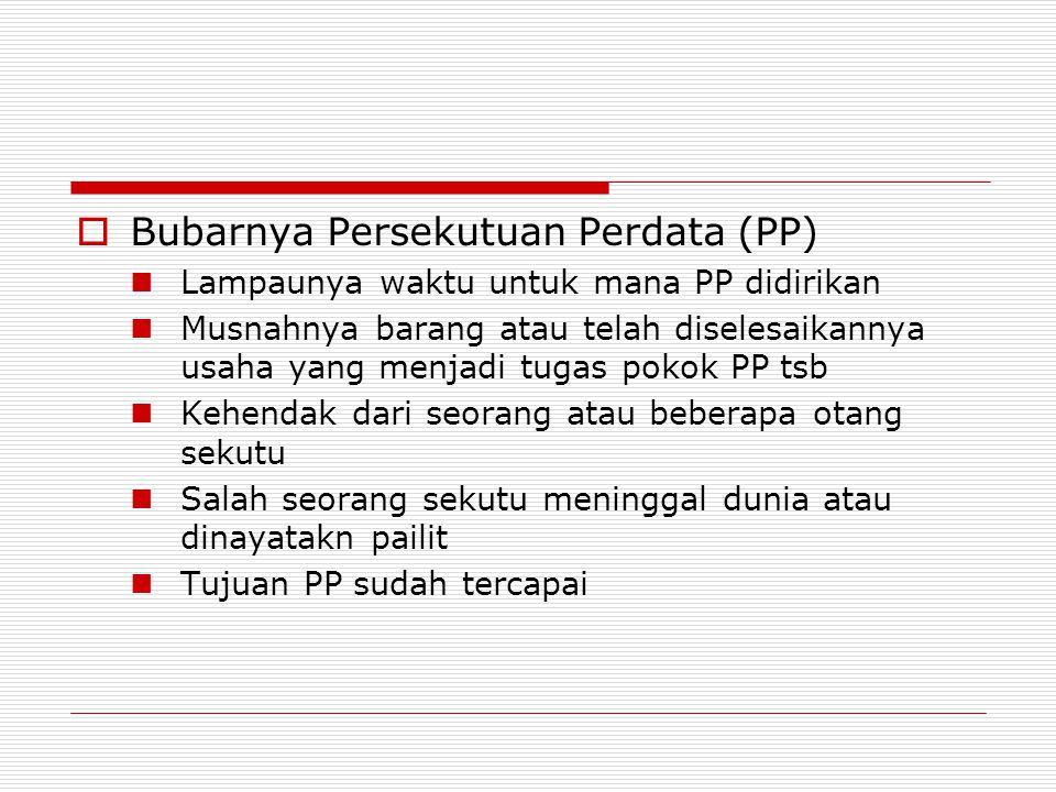Bubarnya Persekutuan Perdata (PP)