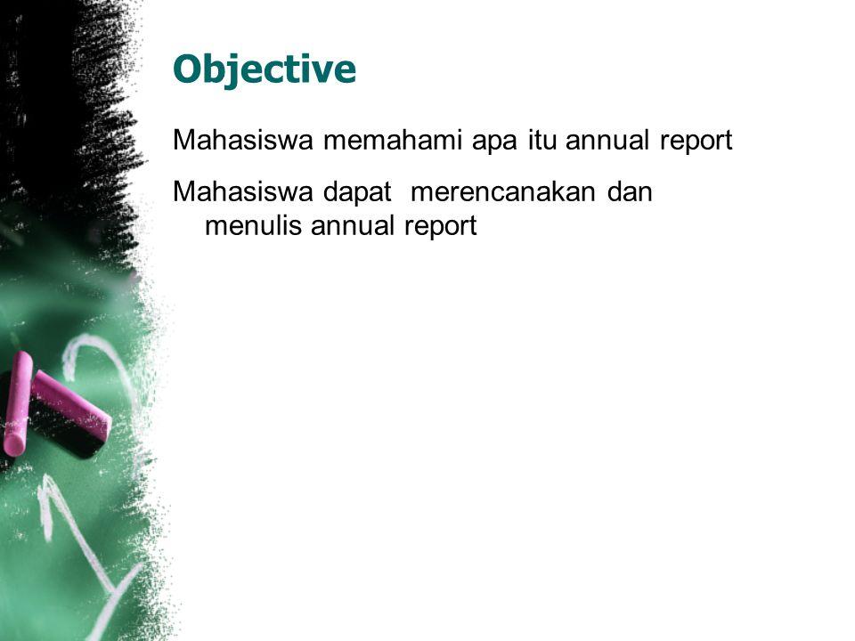 Objective Mahasiswa memahami apa itu annual report