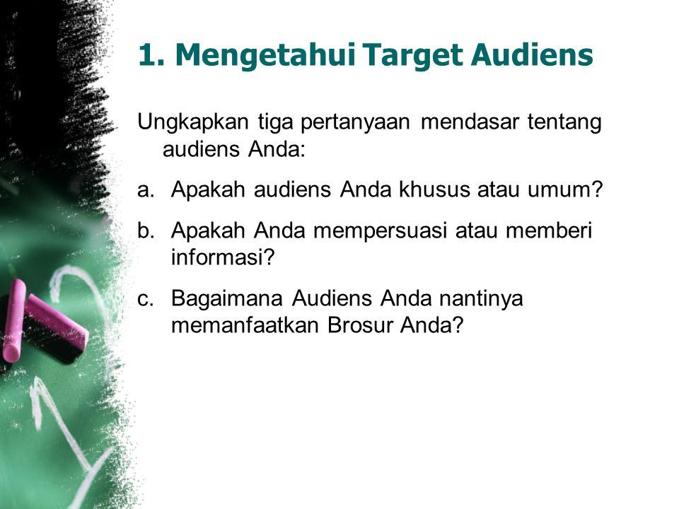 1. Mengetahui Target Audiens