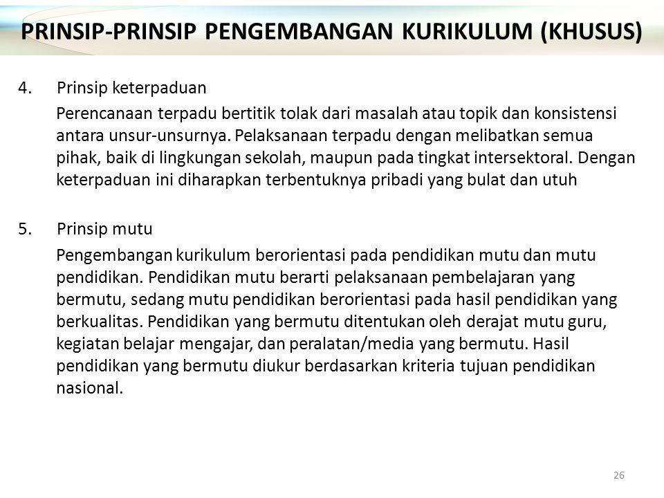 PRINSIP-PRINSIP PENGEMBANGAN KURIKULUM (KHUSUS)