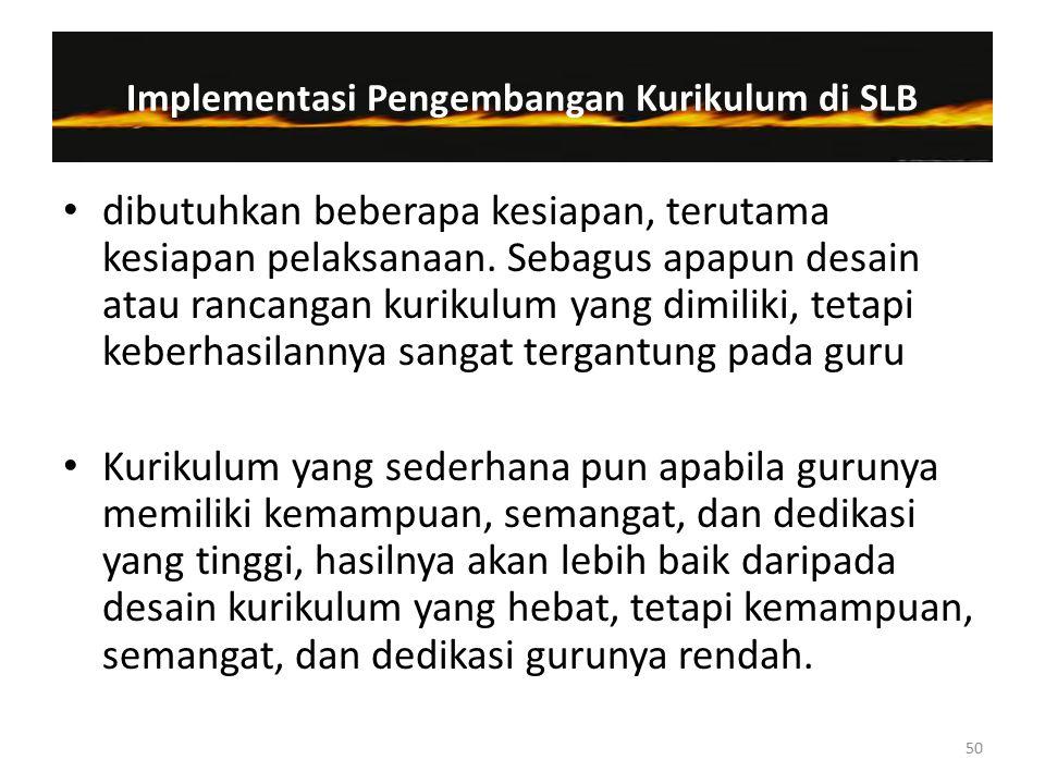 Implementasi Pengembangan Kurikulum di SLB