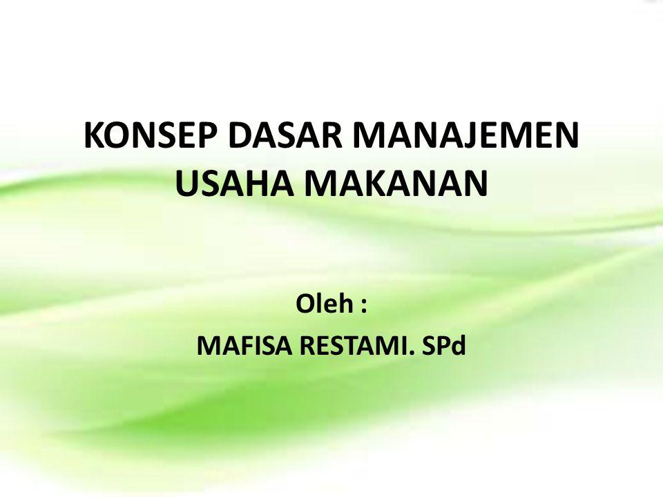KONSEP DASAR MANAJEMEN USAHA MAKANAN
