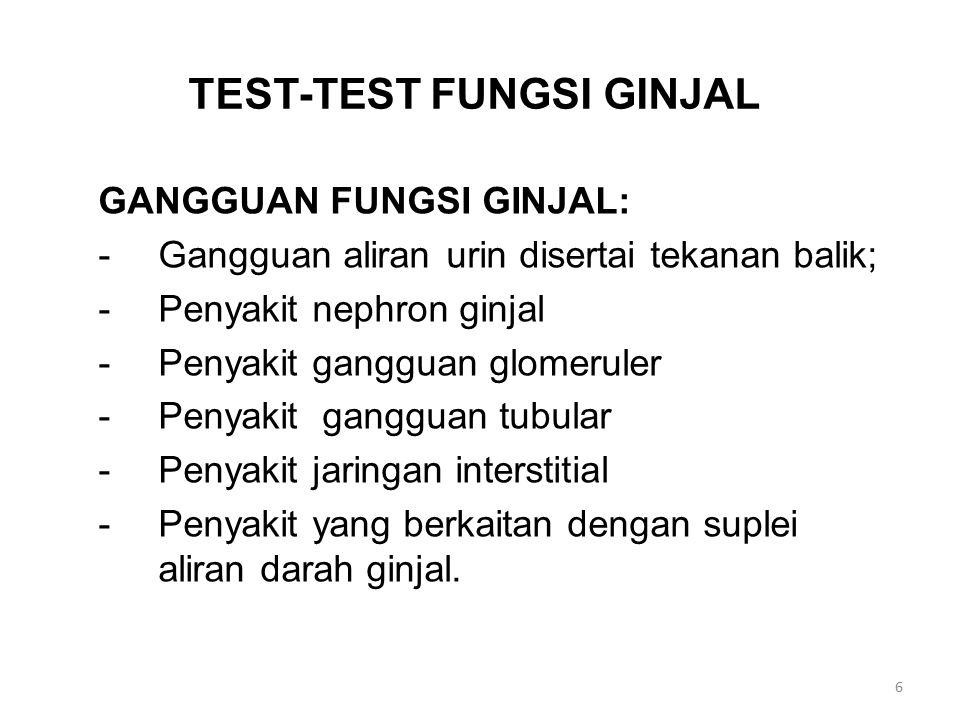 TEST-TEST FUNGSI GINJAL