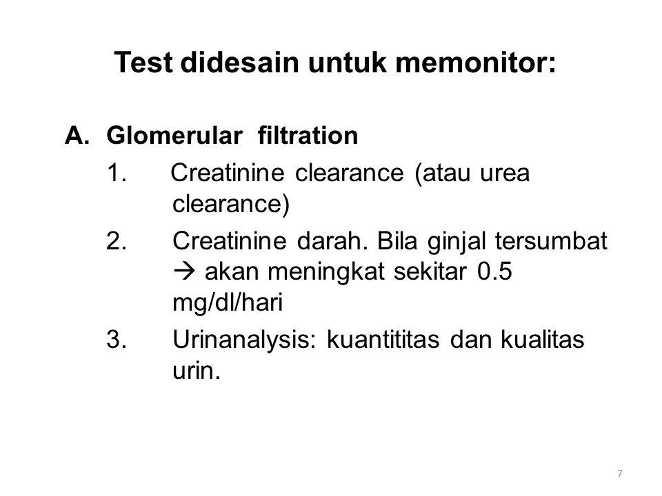 Test didesain untuk memonitor: