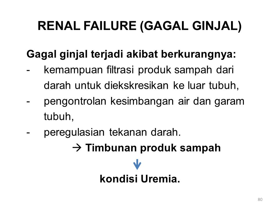 RENAL FAILURE (GAGAL GINJAL)