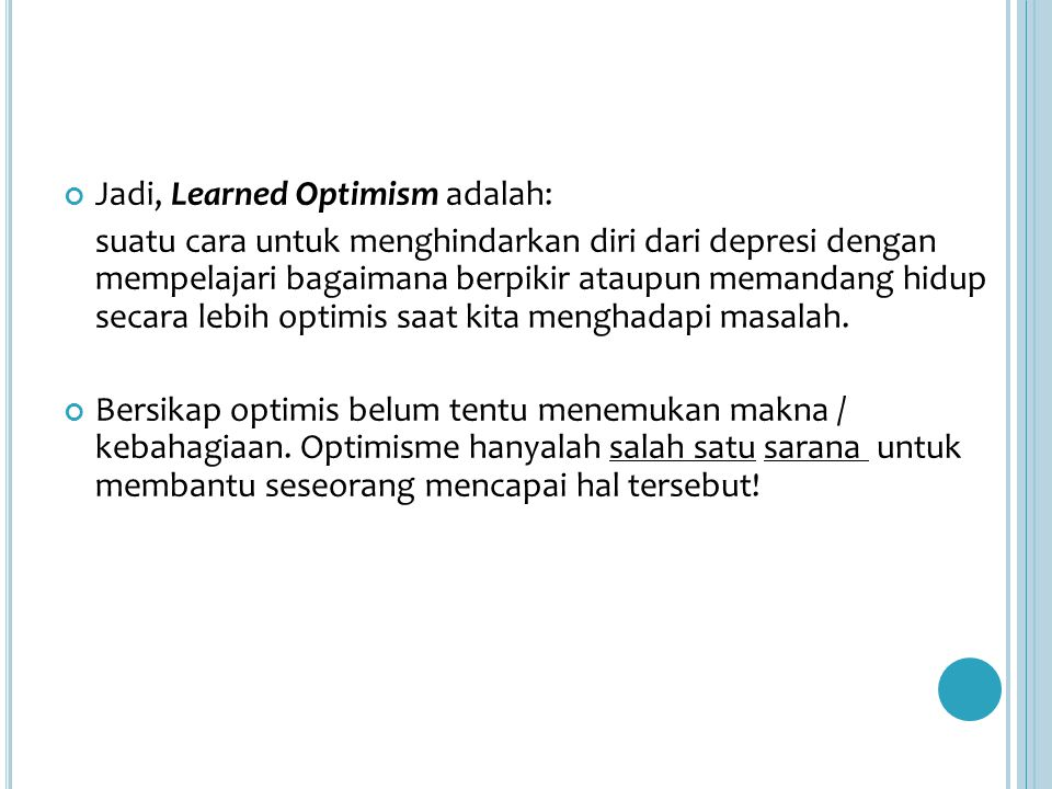 Jadi, Learned Optimism adalah:
