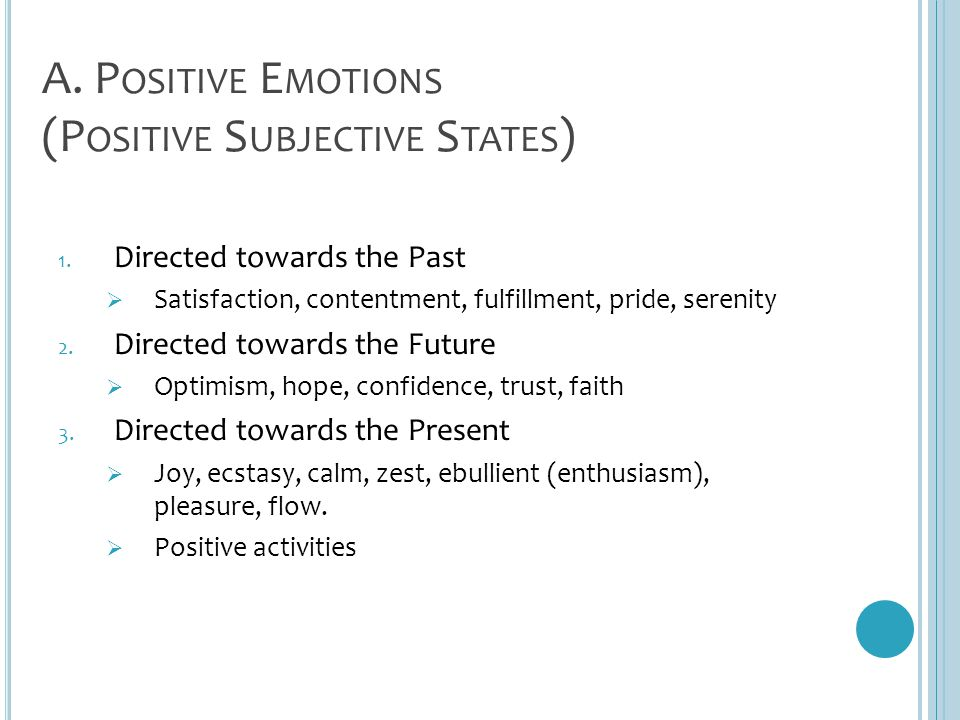 A. Positive Emotions (Positive Subjective States)