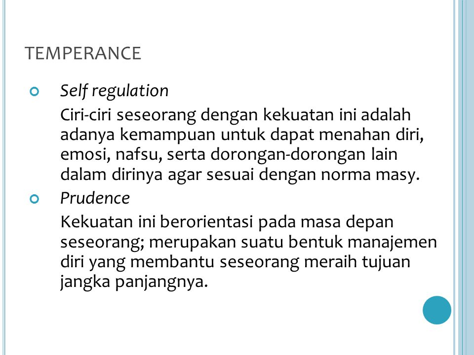 TEMPERANCE Self regulation