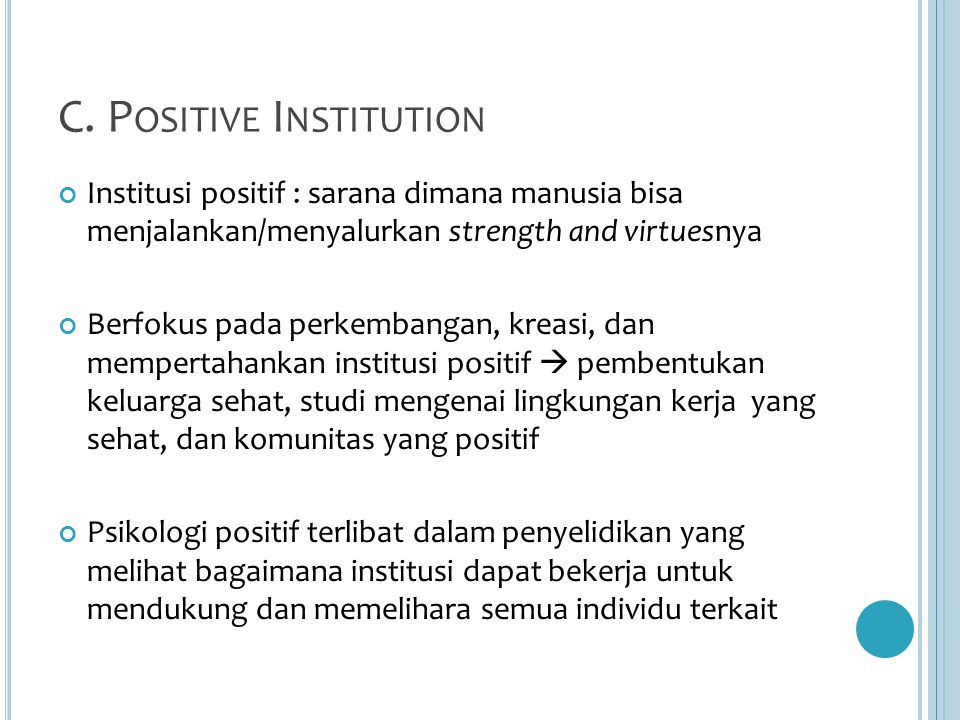 C. Positive Institution