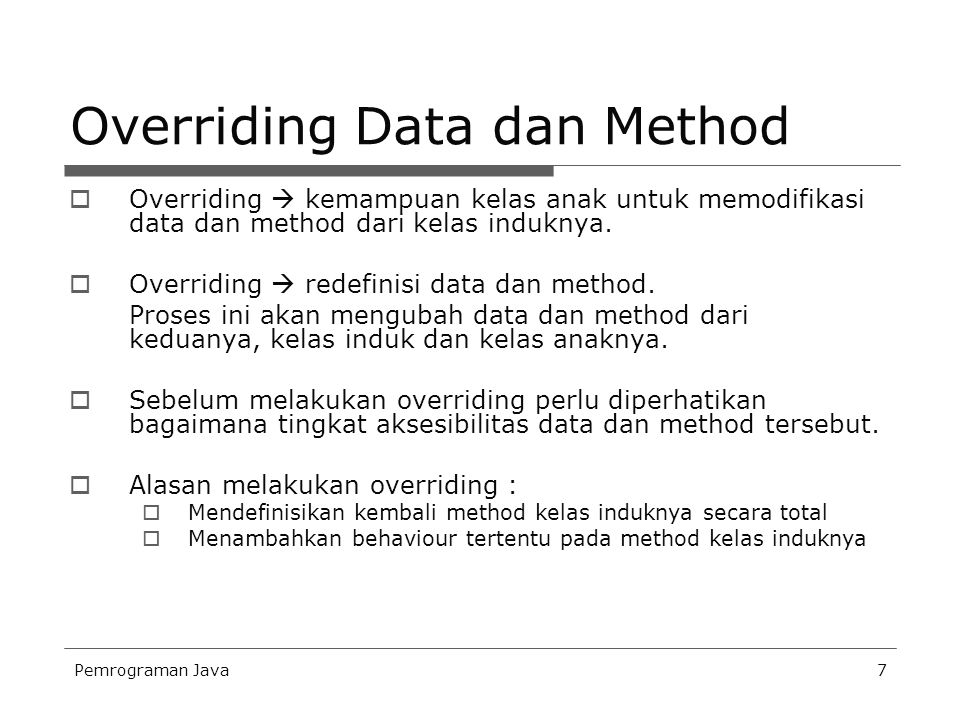 Overriding Data dan Method