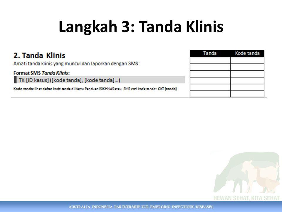 Langkah 3: Tanda Klinis