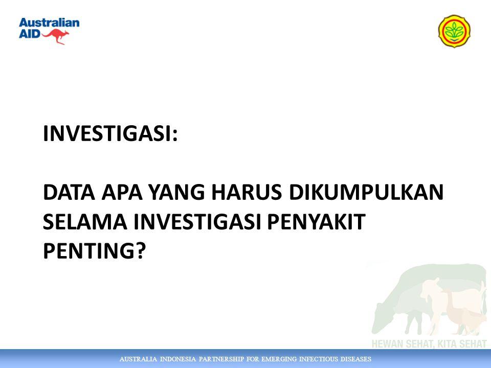 Investigasi: Data apa yang harus dikumpulkan selama investigasi penyakit penting