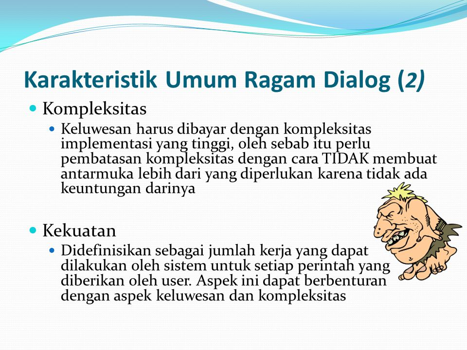 Karakteristik Umum Ragam Dialog (2)