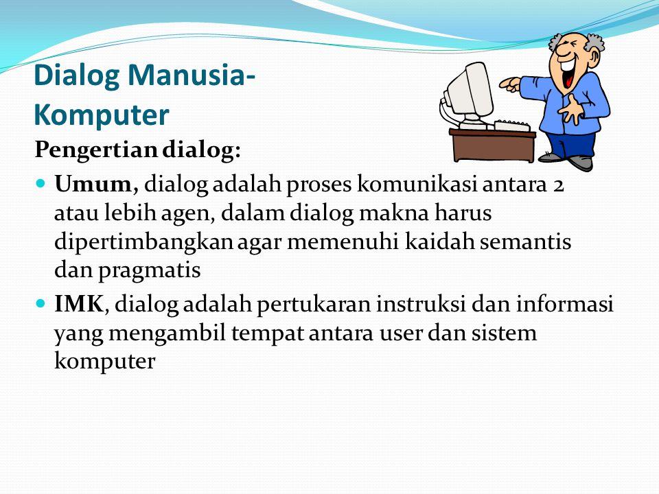 Dialog Manusia- Komputer