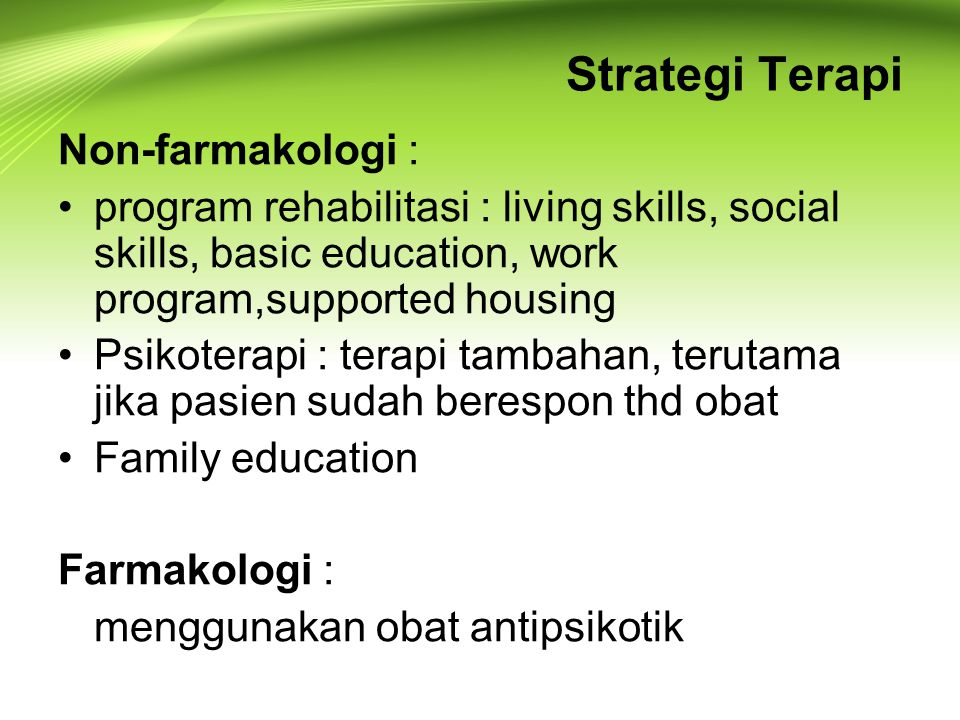 Strategi Terapi Non-farmakologi :
