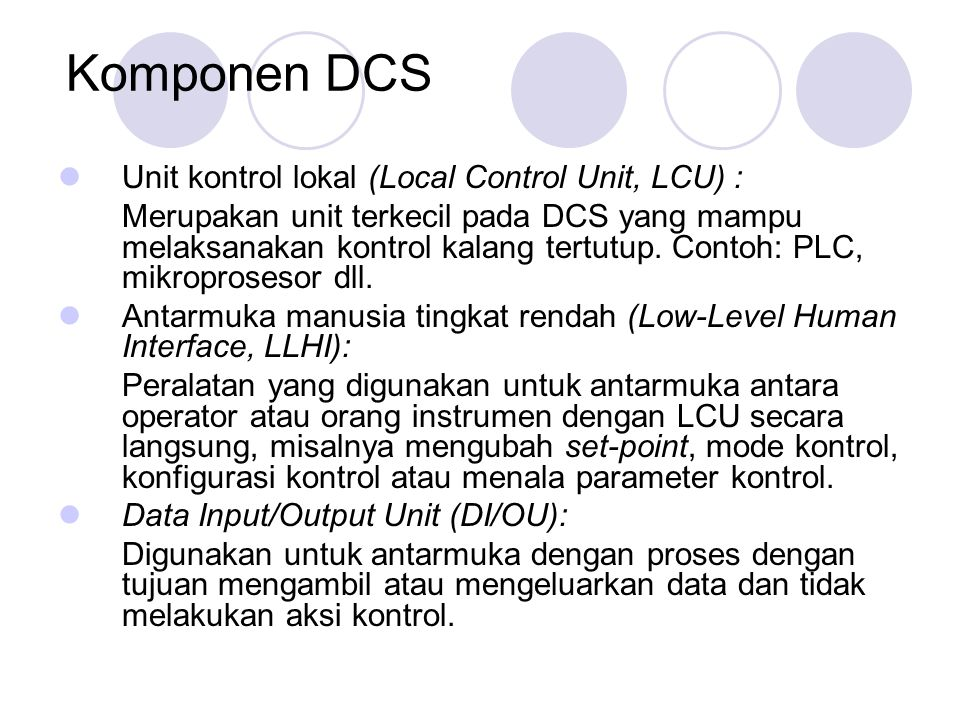 Komponen DCS Unit kontrol lokal (Local Control Unit, LCU) :
