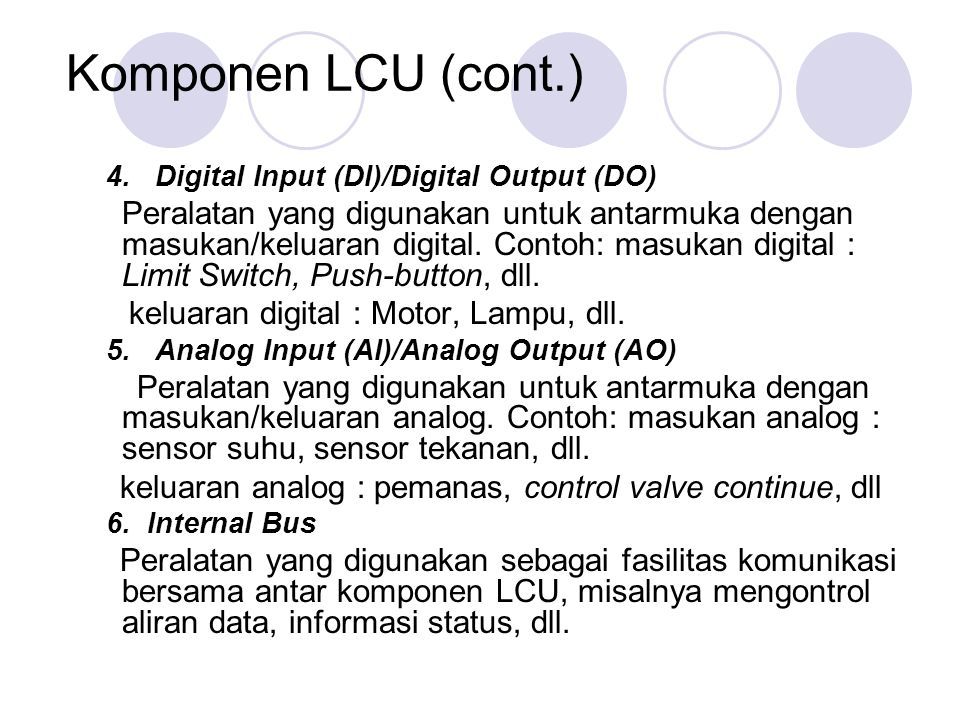 Komponen LCU (cont.) 4. Digital Input (DI)/Digital Output (DO)
