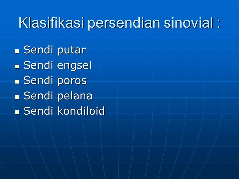 Klasifikasi persendian sinovial :