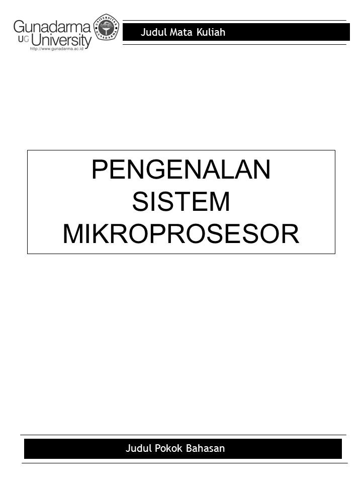 PENGENALAN SISTEM MIKROPROSESOR