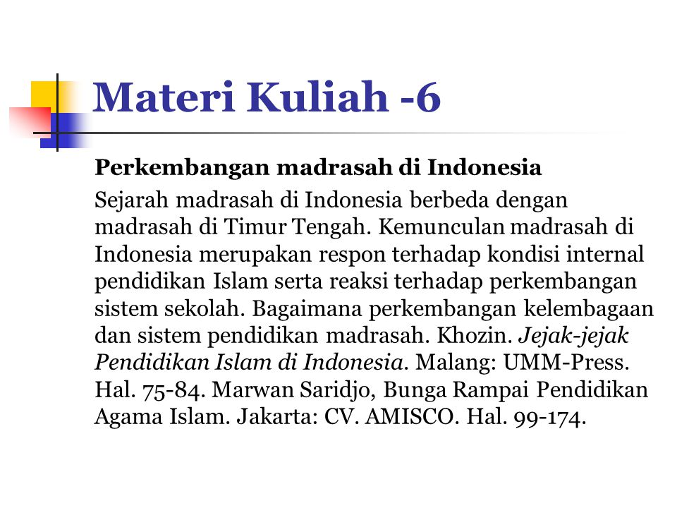 Materi Kuliah -6 Perkembangan madrasah di Indonesia
