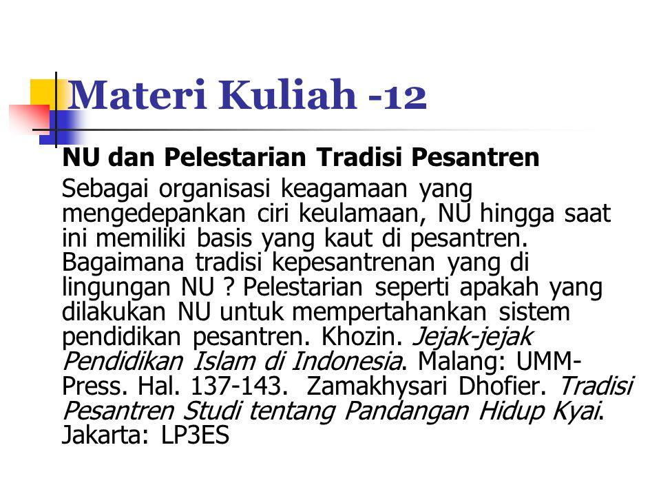 Materi Kuliah -12 NU dan Pelestarian Tradisi Pesantren