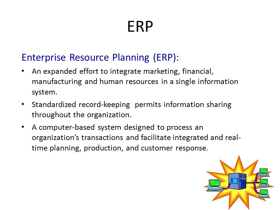 ERP Enterprise Resource Planning (ERP):