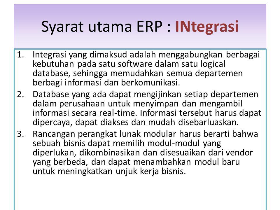 Syarat utama ERP : INtegrasi