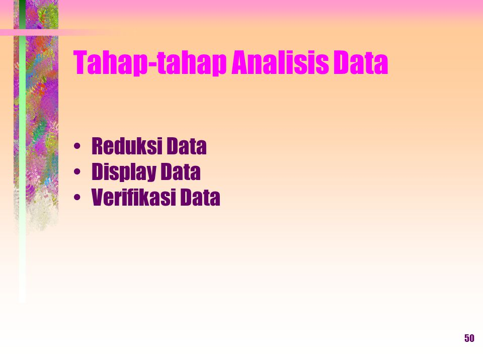 Tahap-tahap Analisis Data