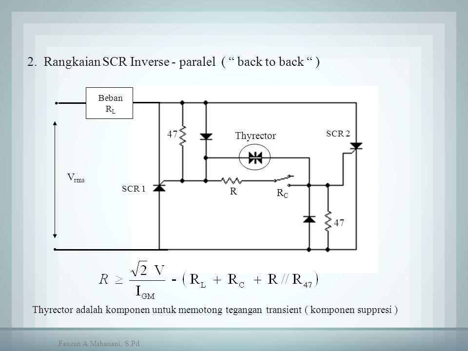 2. Rangkaian SCR Inverse - paralel ( back to back )