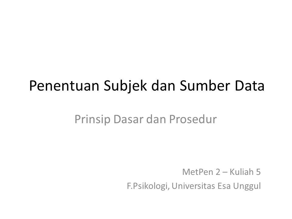Penentuan Subjek dan Sumber Data