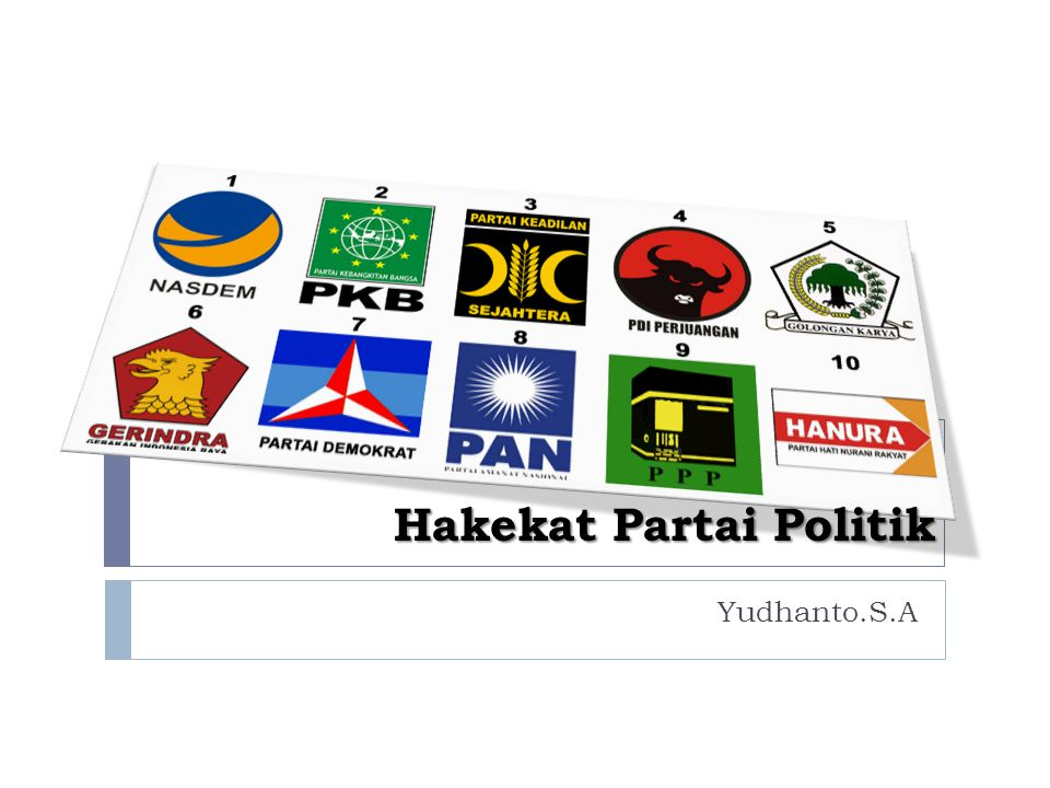 Hakekat Partai Politik